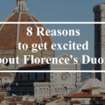8 Reasons to get excited about Florence's Duomo
